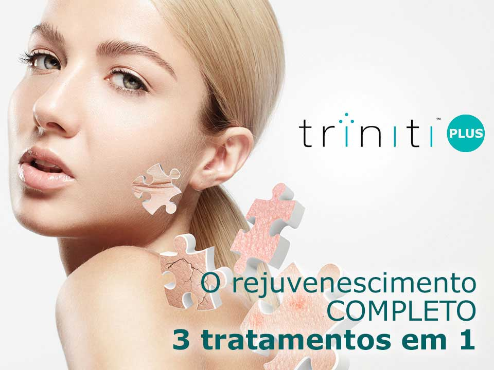 Triniti Plus - Rejuvenescimento
